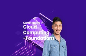 Certification in  Cloud Computing - Foundations